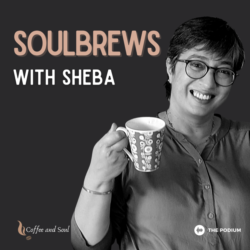 Soulbrews With Sheba Podcast