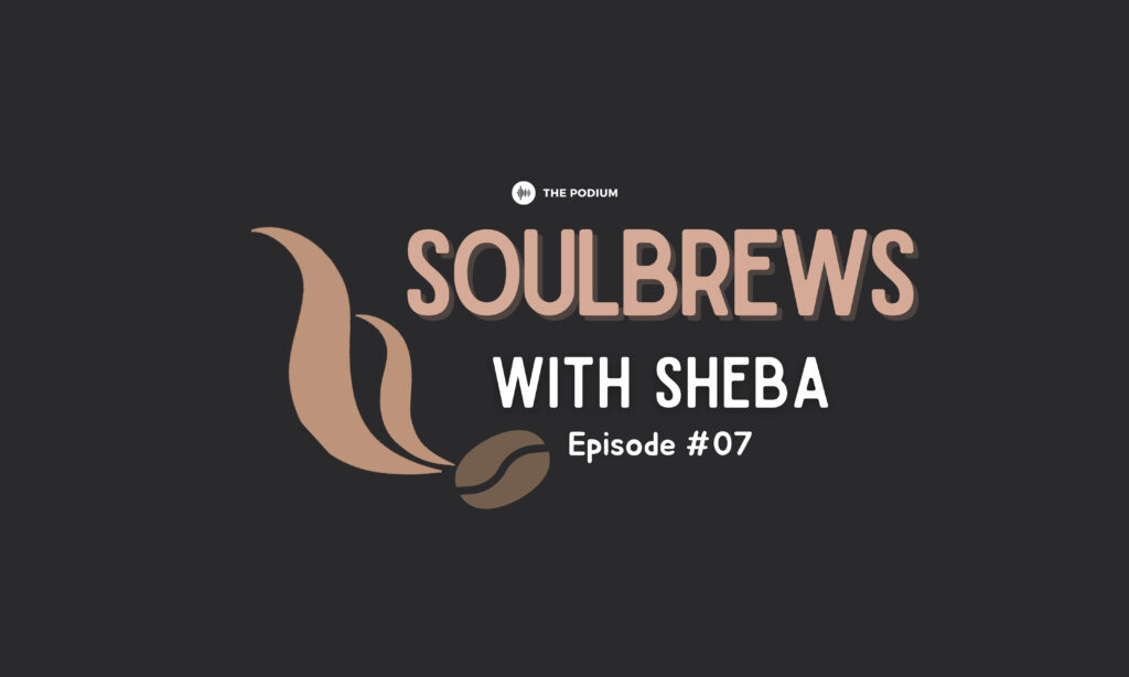 Soulbrews With Sheba